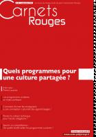 Carnets Rouges n°1, septembre 2014 : Quels programmes pour une culture partagée ?