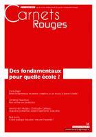 Carnets Rouges n°12, janvier 2018 : Des fondamentaux pour quelle école ?