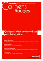 Carnets Rouges n°13, mai 2018 : Quelques idées communistes pour l'éducation
