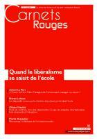 Carnets Rouges n°16, mai 2019 : Quand le libéralisme se saisit de l'école