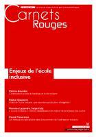 Carnets Rouges n°18, janvier 2020 : Enjeux de l'école inclusive