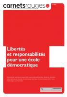 Carnets rouges n°22 | Mai 2021 | Libertés et responsabilités pour une école démocratique
