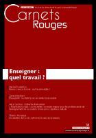 Carnets Rouges n°7, juin 2016 : Enseigner : quel travail ?