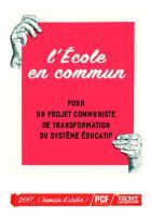 L'école en commun : pour un projet communiste de transformation du système éducatif