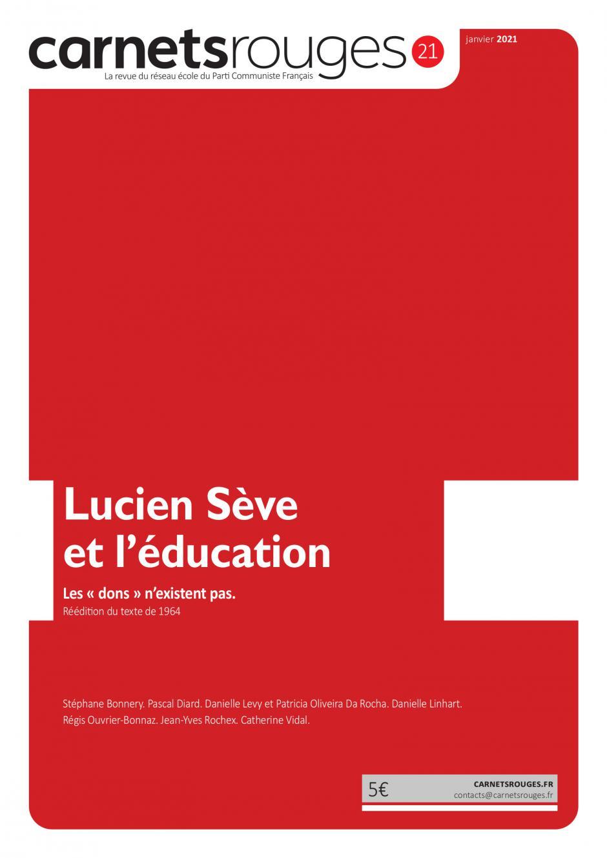 Carnets rouges n°21 | Janvier 2021 | Lucien Sève et l'éducation
