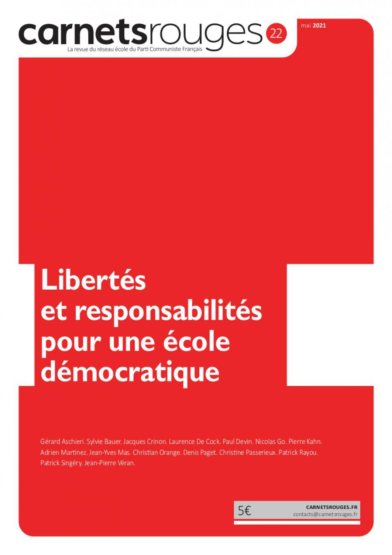 Carnets rouges n°22   Mai 2021   Libertés et responsabilités pour une école démocratique