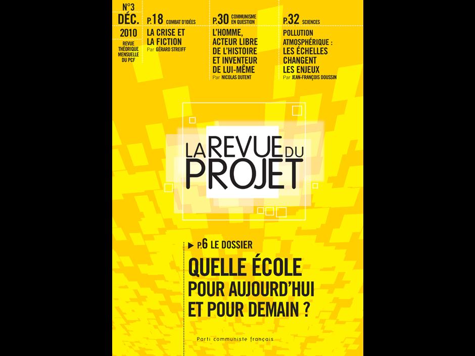 La Revue du projet n°3 - Quelle école pour aujourd'hui et pour demain ?